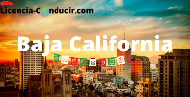 requisitos licencia conducir baja california