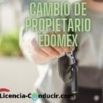 Cambio de PROPIETARIO ESTADO DE MEXICO