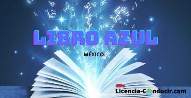 Libro AZUL licencia conducir MEXICO